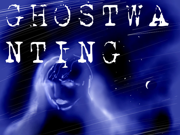 Ghostwanting.